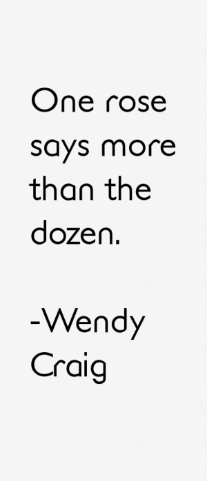 Wendy Craig Quotes & Sayings