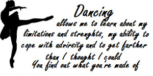 Dancing allows me to Learn about my Limitations – Dancing Quote