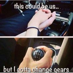 ... but I gotta change gears. Valentine's Day for Manual Car owners