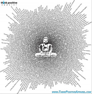 Think Positive Apparel's Buddha Design Made of Buddha Quotes