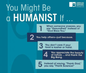 Humanism. This is me. Exactly