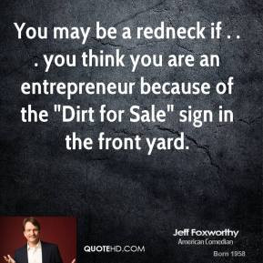 jeff-foxworthy-quote-you-may-be-a-redneck-if-you-think-you-are-an.jpg