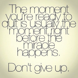 Don't give up before the miracle happens. #his_child #amen # ...