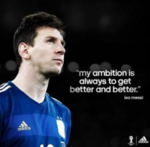ambition, leo messi, lionel messi, messi, quote, football god