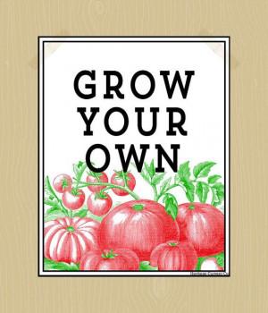 ... Quote Prints, Tuin Quotes, Quotes Digital, Vegetables Quotes, Gardens