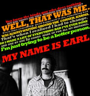My Name Is Earl :]