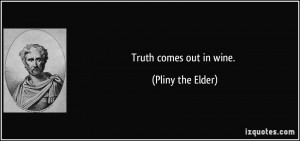 Truth Will Come Out Quotes