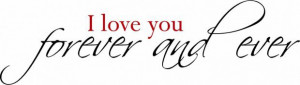 Our love will be forever quotes