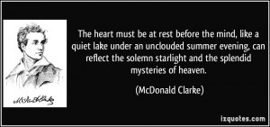 before the mind, like a quiet lake under an unclouded summer evening ...