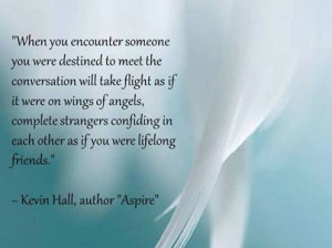 ... Strangers Confiding In Each Other As If You Were Lifelong Friends