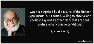 was not surprised by the results of the Horizon experiments, but I ...