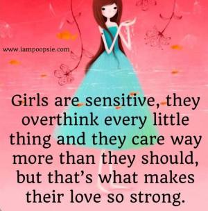 Girls are sensitive!