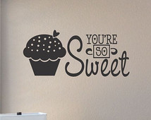 Slap-Art™ You're so sweet Wall Art Decal Sticker lettering saying ...