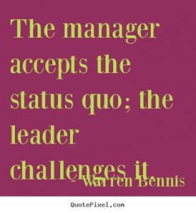 Status Quo Quotes