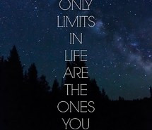 life, limits, night, night sky, quote, stars, words