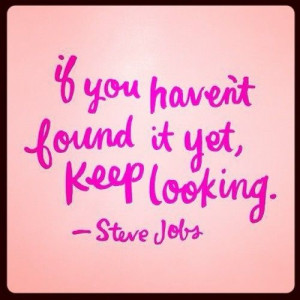 Keep looking… #quotes #wordsofwisdom #positivethinking www ...