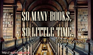 url=http://www.imagesbuddy.com/so-many-books-so-little-time-book-quote ...