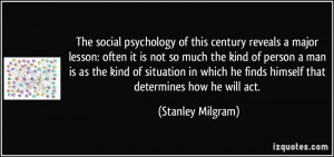 The social psychology of this century reveals a major lesson:...