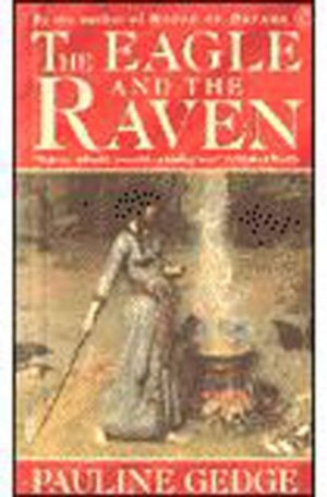 "Start by marking ""The Eagle and the Raven"" as Want to Read:"