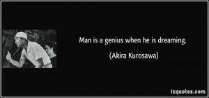 More Akira Kurosawa Quotes