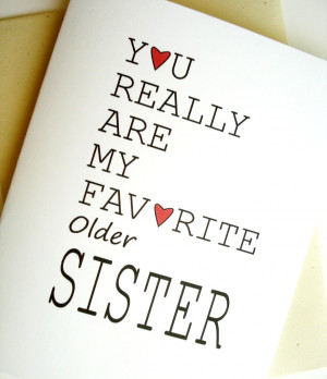 Happy Birthday Quotes For Older Sister Favorite sister card