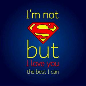 Superman i love you