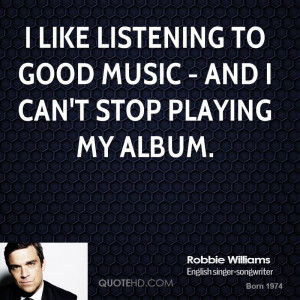 Robbie Williams Quotes