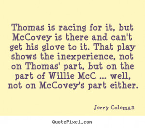 ... jerry coleman more love quotes success quotes motivational quotes