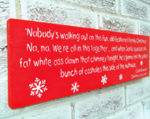 Funny Christmas Decorations, Christmas Vacation movie quote sign ...