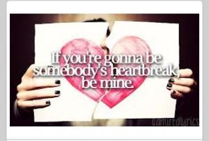 Somebody's heartbreak