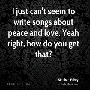 Siobhan Fahey Peace Quotes