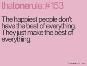 ... Have the Best of Everything. They Just Make The Best of Everything