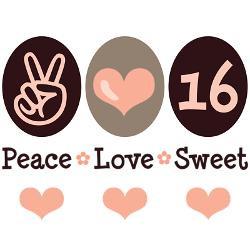 peace_love_sweet_sixteen_16th_birthday_yard_sign.jpg?height=250&width ...