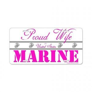 Proud Marine Wife Aluminum License Plate