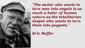 Eric hoffer famous quotes 2