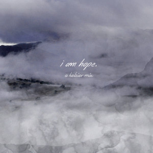 am hope. - a mix for the survivor of hathsin. collab by nolofinwes ...