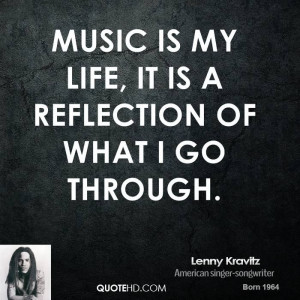 Lenny Kravitz Music Quotes | QuoteHD