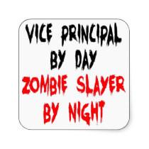 Zombie Slayer Vice Principal Stickers