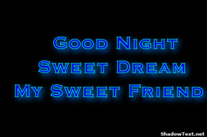 Good Night Sweet Dream My Sweet Friend
