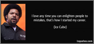 More Ice Cube Quotes