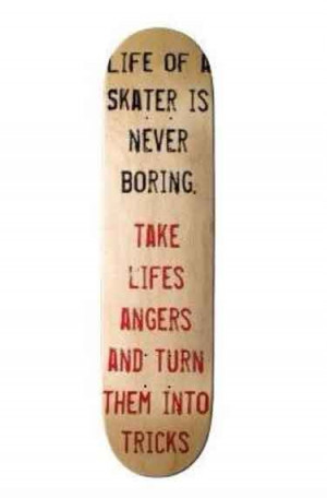 skateboarding quotes and sayings