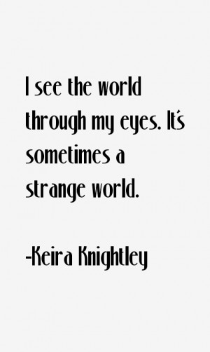 Keira Knightley Quotes & Sayings