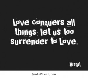 virgil love print quote on canvas design your own quote