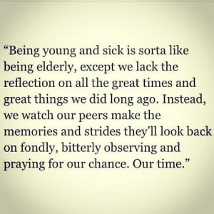 young chronic pain illness quote