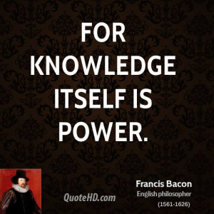 francis bacon knowledge is power quote card bacon bacon bacon bacon