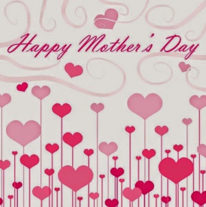 Happy Mothers Day 2014 Quotes, SMS, Messages, Mother's Day 2014