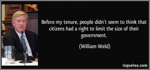 Before my tenure, people didn't seem to think that citizens had a ...