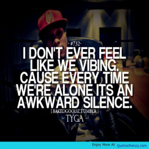 Bakedgoodz Tyga Quote -