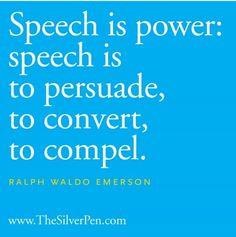 Speech is power More
