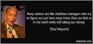 Many nations are like rebellious teenagers who try to figure out just ...